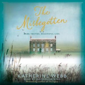 The Misbegotten (lydbok) av Katherine Webb, U