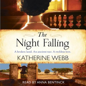 The Night Falling (lydbok) av Katherine Webb