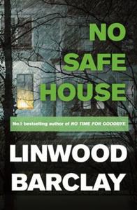No Safe House (ebok) av Linwood Barclay