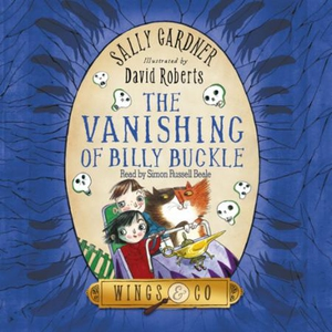 The Vanishing of Billy Buckle (lydbok) av Sal