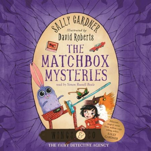 The Matchbox Mysteries (lydbok) av Sally Gard