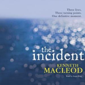 The Incident (lydbok) av Kenneth Macleod, Ukj