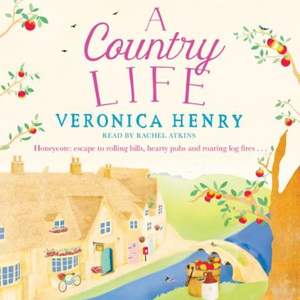 A Country Life (lydbok) av Veronica Henry, Uk