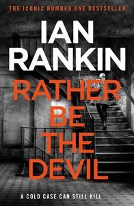 Rather Be the Devil (ebok) av Ian Rankin