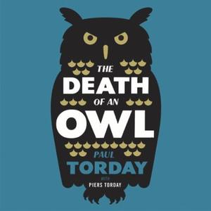The Death of an Owl (lydbok) av Paul Torday,