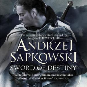 Sword of Destiny (lydbok) av Andrzej Sapkowsk