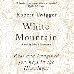 White Mountain (lydbok) av Robert Twigger, Uk