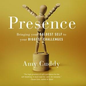Presence (lydbok) av Amy Cuddy, Ukjent