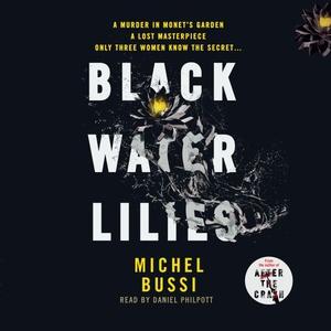 Black Water Lilies (lydbok) av Michel Bussi,