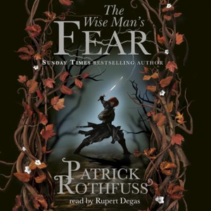 The Wise Man's Fear (lydbok) av Patrick Rothf
