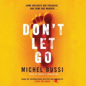 Don't Let Go (lydbok) av Michel Bussi, Ukjent