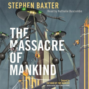 The Massacre of Mankind (lydbok) av Stephen B