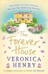 The Forever House (ebok) av Veronica Henry