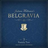 Julian Fellowes's Belgravia Episode 3: Family Ties