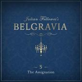 Julian Fellowes's Belgravia Episode 5: The Assignation