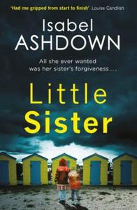 Little Sister (ebok) av Isabel Ashdown