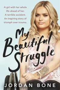 My Beautiful Struggle (ebok) av Jordan Bone