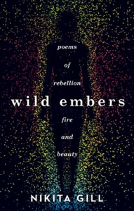 Wild Embers (ebok) av Nikita Gill