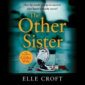 The Other Sister (lydbok) av Elle Croft