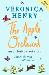 The apple orchard (ebok) av Veronica Henry