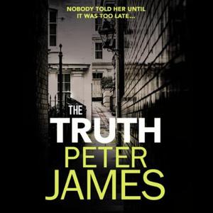 The Truth (lydbok) av Peter James, Ukjent