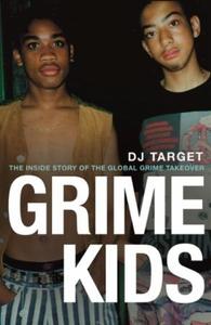 Grime Kids (ebok) av DJ Target