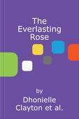 The Everlasting Rose