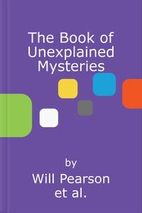 The Book of Unexplained Mysteries (lydbok) av