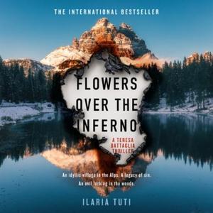 Flowers Over the Inferno (lydbok) av Ilaria T