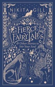 Fierce Fairytales (ebok) av Nikita Gill
