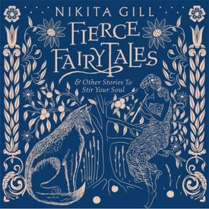 Fierce Fairytales (lydbok) av Nikita Gill