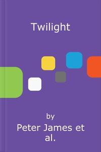Twilight (lydbok) av Peter James