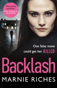 Backlash (ebok) av Marnie Riches