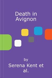 Death in Avignon (lydbok) av Serena Kent