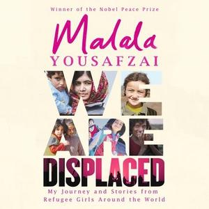 We Are Displaced (lydbok) av Malala Yousafzai