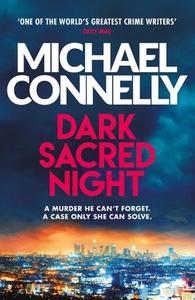 Dark Sacred Night (ebok) av Michael Connelly