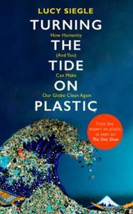 Turning the Tide on Plastic (ebok) av Lucy Si