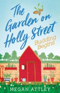 The Garden on Holly Street Part Two (ebok) av