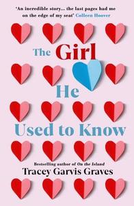 The Girl He Used to Know (ebok) av Tracey Gar
