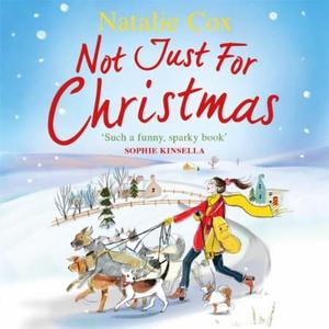 Not Just for Christmas (lydbok) av Natalie Co