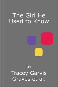 The Girl He Used to Know (lydbok) av Tracey G