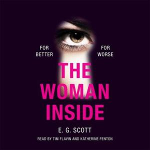 The Woman Inside (lydbok) av E. G. Scott
