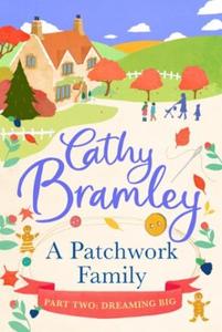 A Patchwork Family - Part Two (ebok) av Cathy
