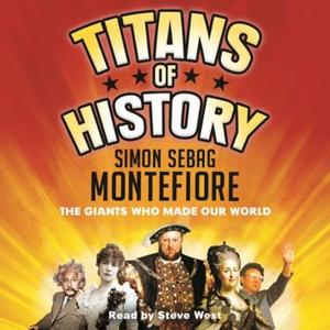 Titans of History (lydbok) av Simon Sebag Mon