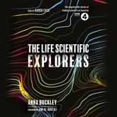 The Life Scientific: Explorers
