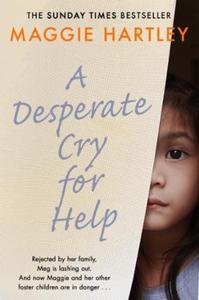 A Desperate Cry for Help (ebok) av Maggie Har