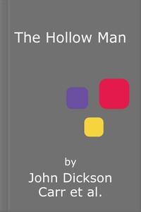 The Hollow Man (lydbok) av John Dickson Carr