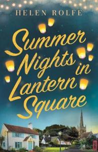 Summer Nights in Lantern Square (ebok) av Hel