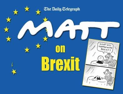 Matt on Brexit (ebok) av Matt Pritchett
