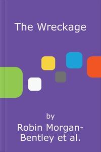 The Wreckage (lydbok) av Robin Morgan-Bentley